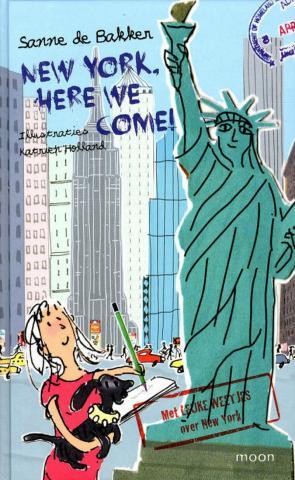 New York, here we come! : het tweede reisavontuur van Floortje de Mol ; met leuke weetjes over New York